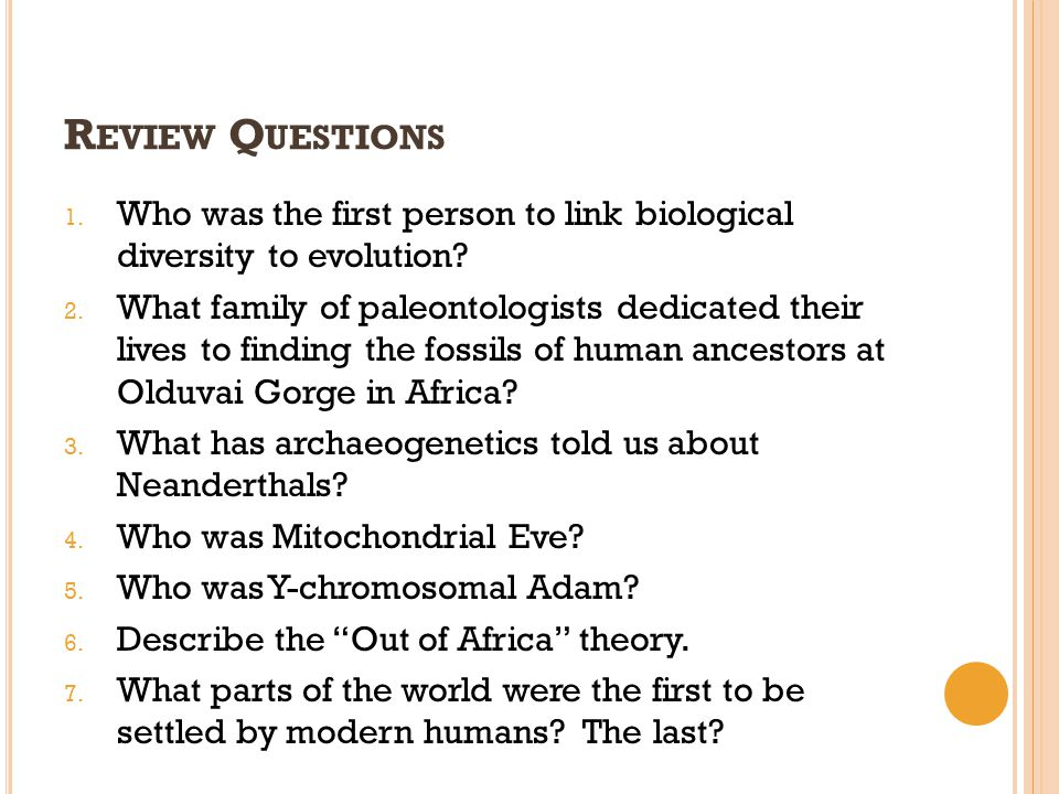 Review Questions Who was the first person to link biological diversity to evolution