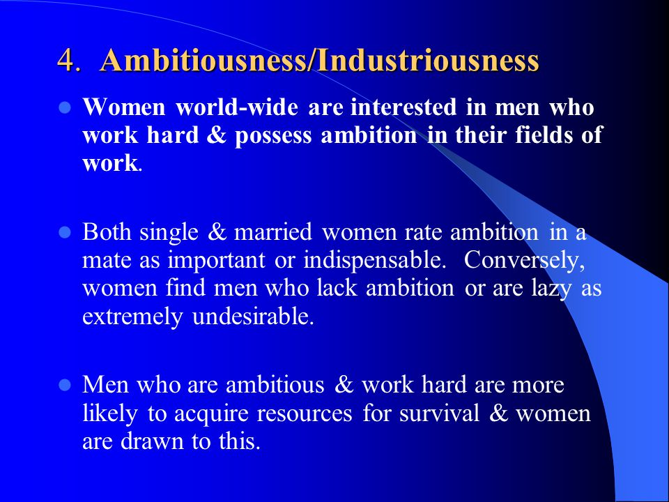 4. Ambitiousness/Industriousness