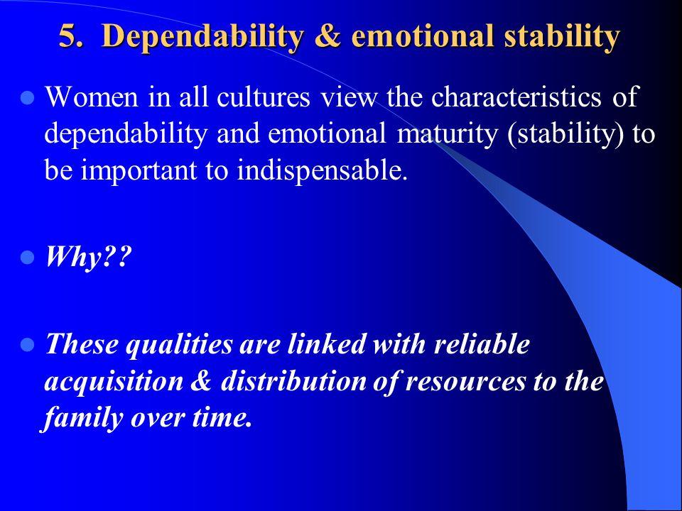 5. Dependability & emotional stability