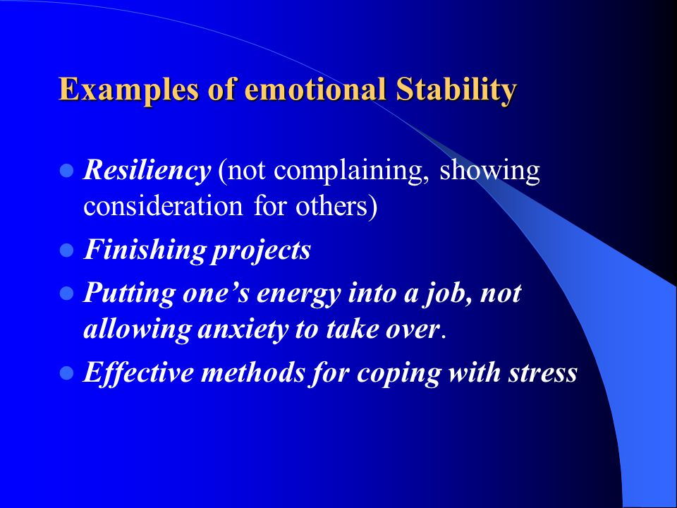 Examples of emotional Stability