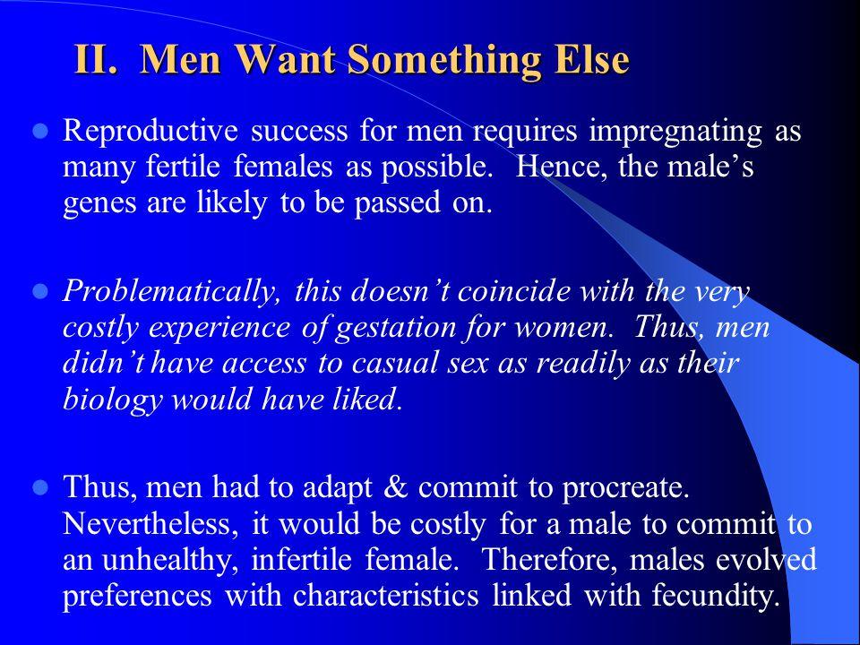 II. Men Want Something Else
