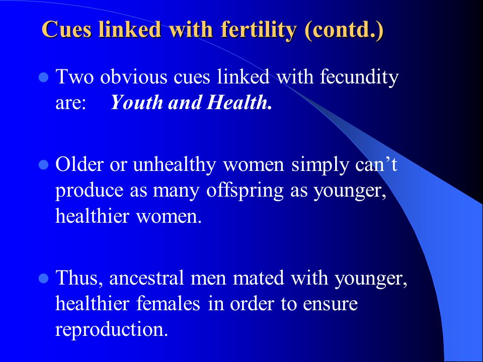 Cues linked with fertility (contd.)