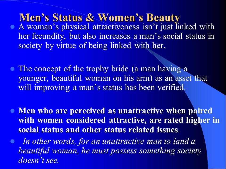 Men's Status & Women's Beauty