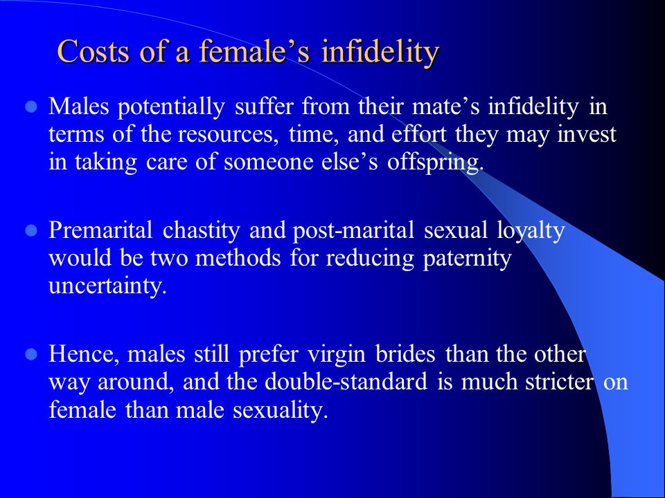 Costs of a female's infidelity