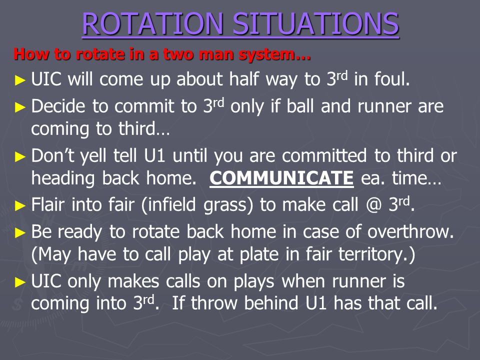 ROTATION SITUATIONS UIC will come up about half way to 3rd in foul.