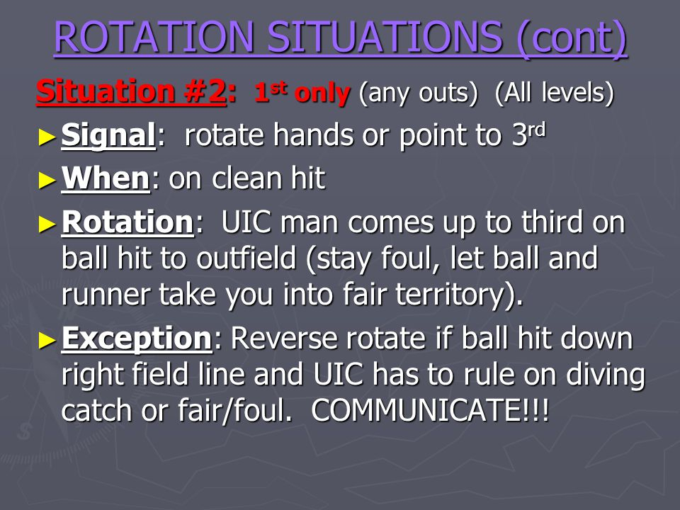 ROTATION SITUATIONS (cont)