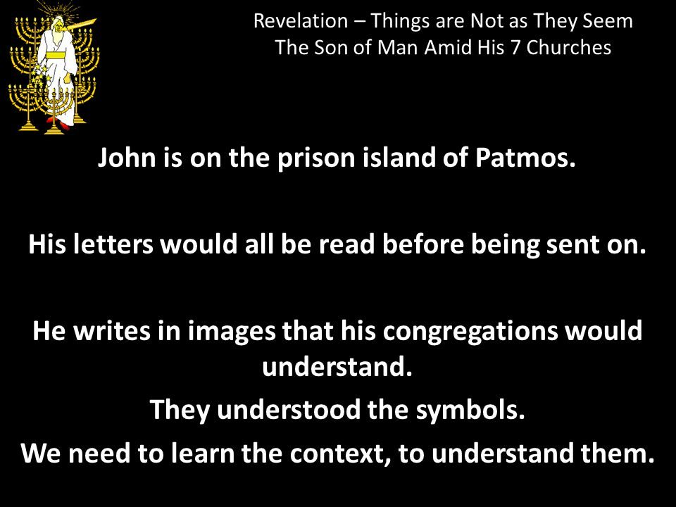 John is on the prison island of Patmos.