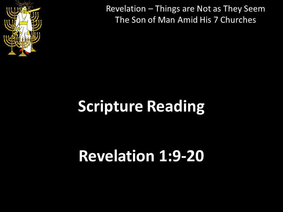 Scripture Reading Revelation 1:9-20