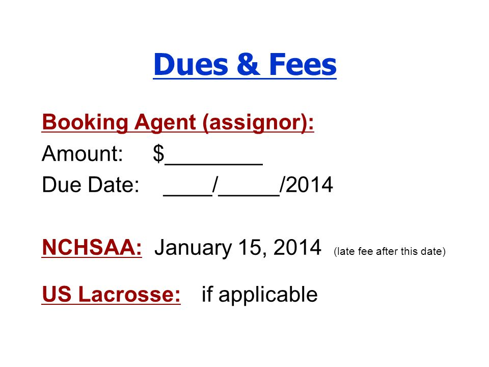 Dues & Fees Booking Agent (assignor): Amount: $________