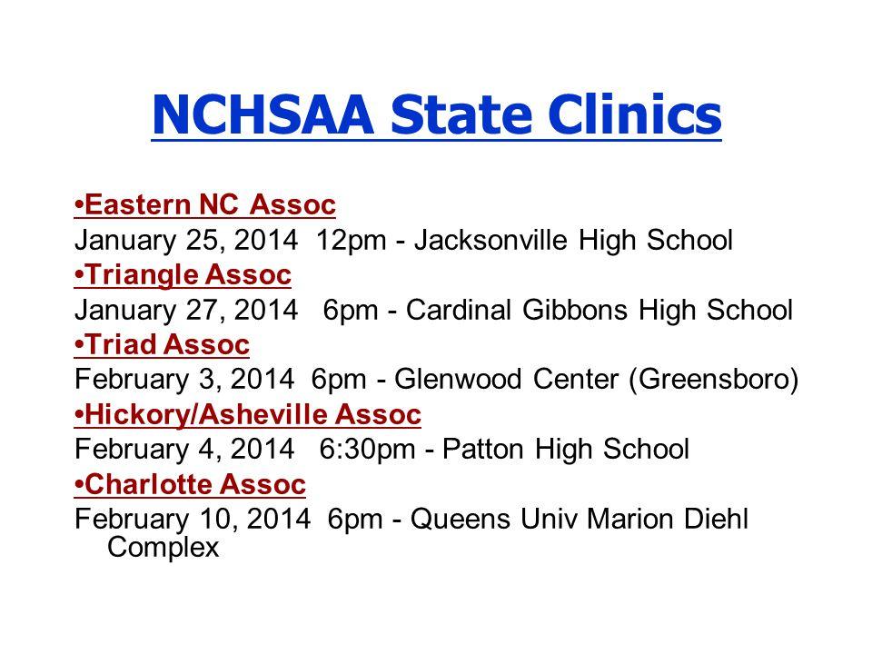NCHSAA State Clinics •Eastern NC Assoc