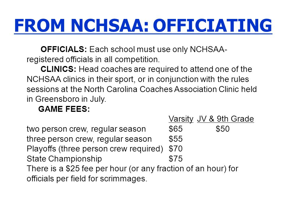 FROM NCHSAA: OFFICIATING