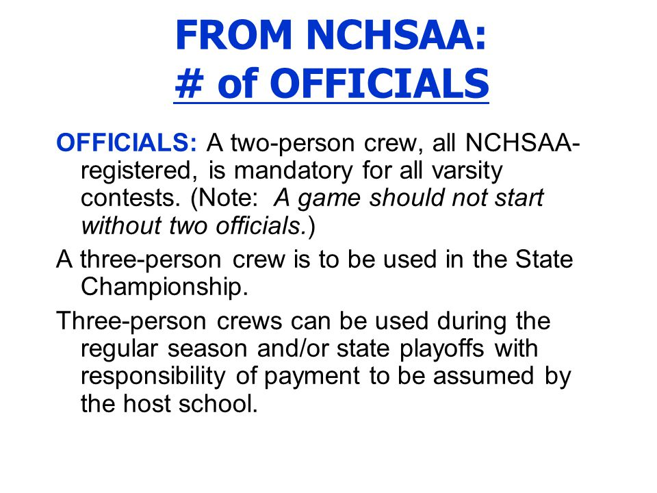 FROM NCHSAA: # of OFFICIALS