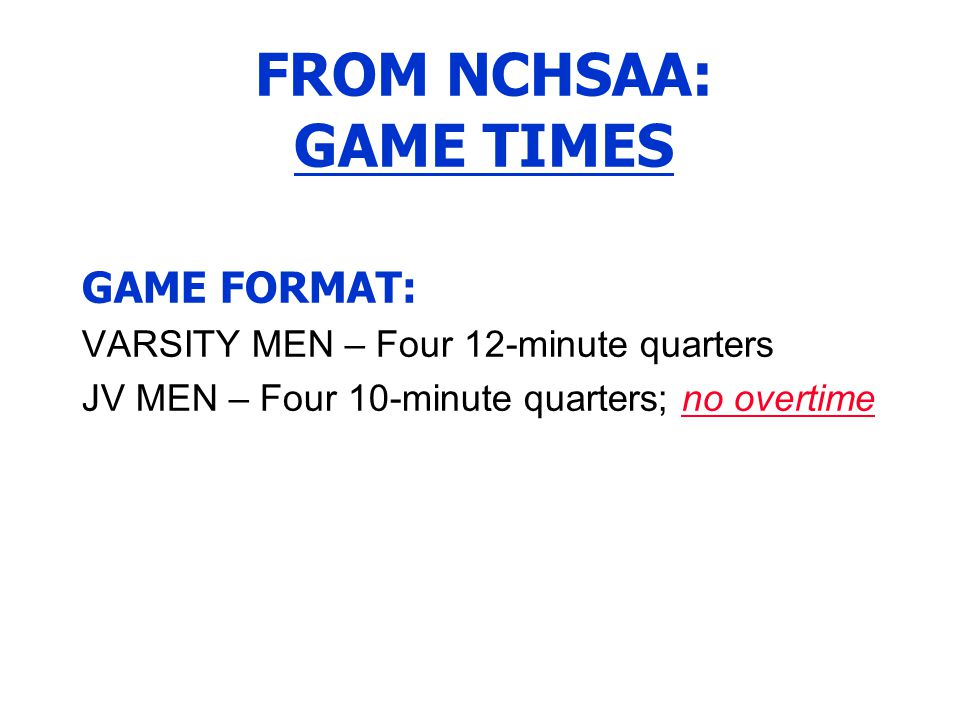 FROM NCHSAA: GAME TIMES