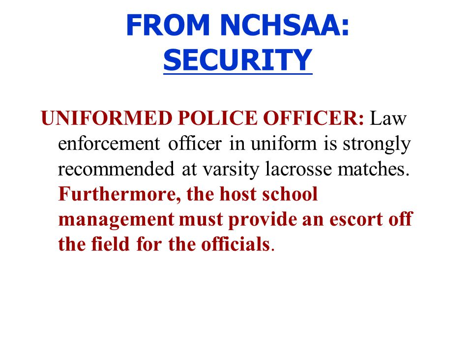 FROM NCHSAA: SECURITY
