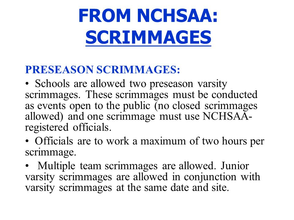 FROM NCHSAA: SCRIMMAGES
