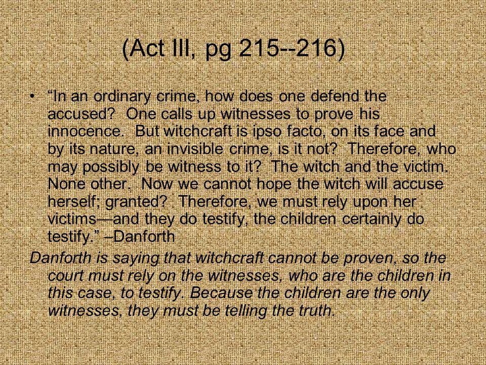 (Act III, pg 215--216)