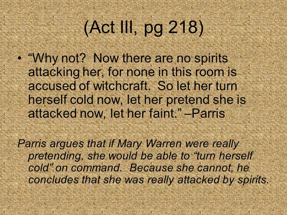 (Act III, pg 218)
