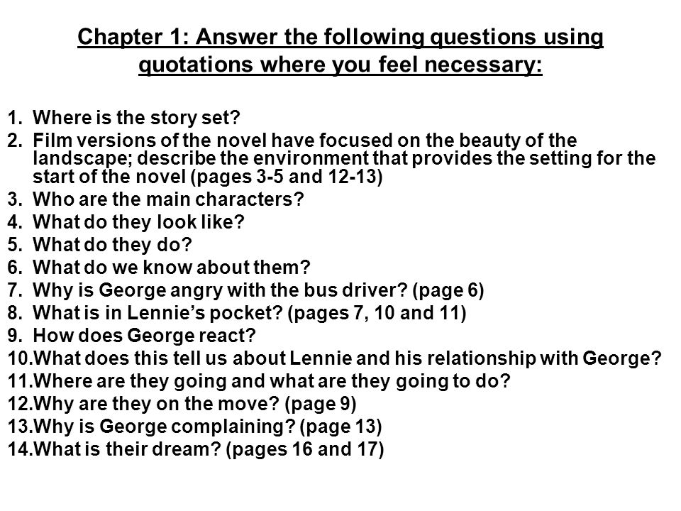 Chapter 1: Answer the following questions using quotations where you feel necessary: