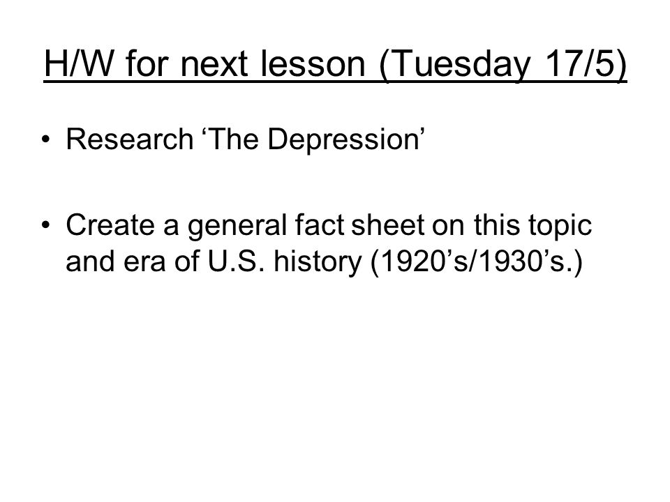 H/W for next lesson (Tuesday 17/5)