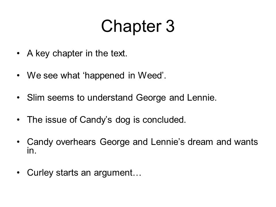 Chapter 3 A key chapter in the text. We see what 'happened in Weed'.