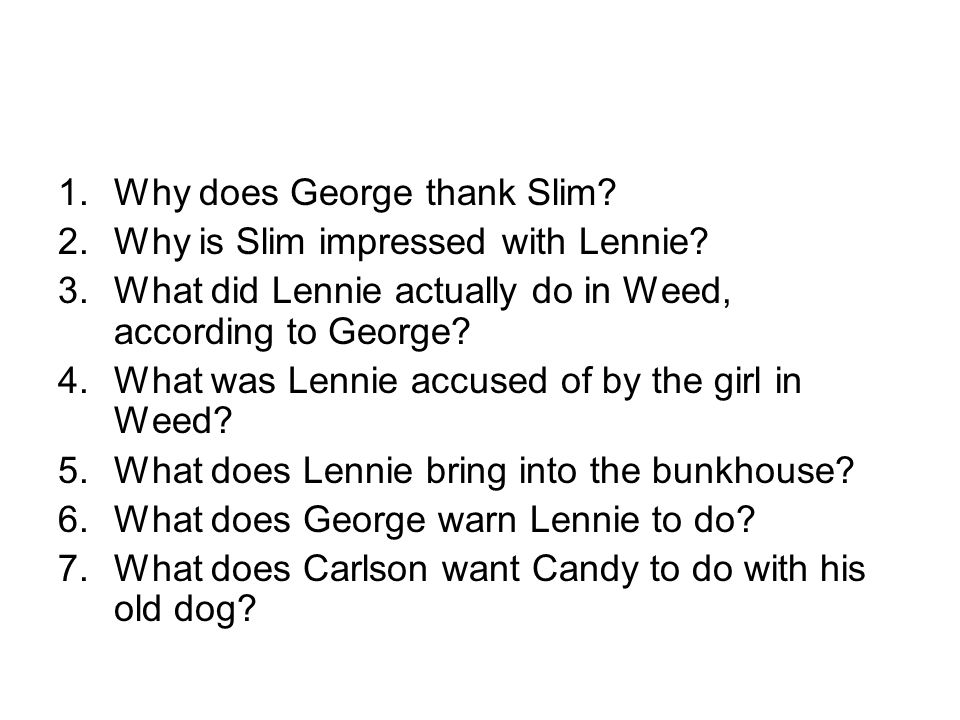 Why does George thank Slim