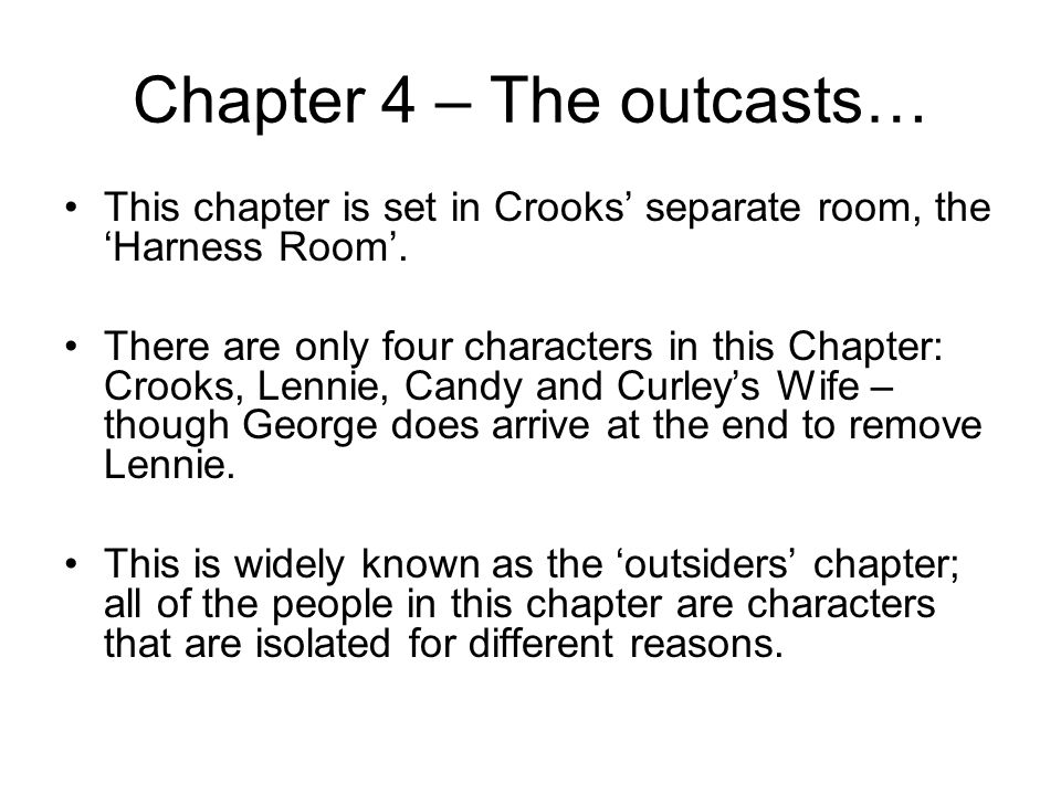 Chapter 4 – The outcasts…