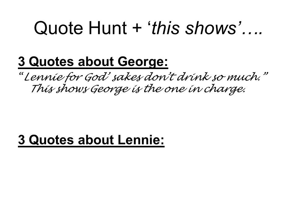 Quote Hunt + 'this shows'….