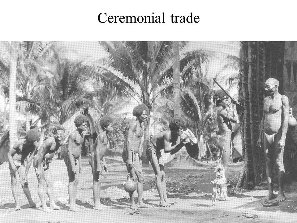 Ceremonial trade