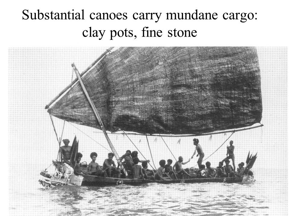 Substantial canoes carry mundane cargo: clay pots, fine stone