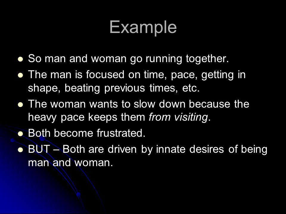 Example So man and woman go running together.