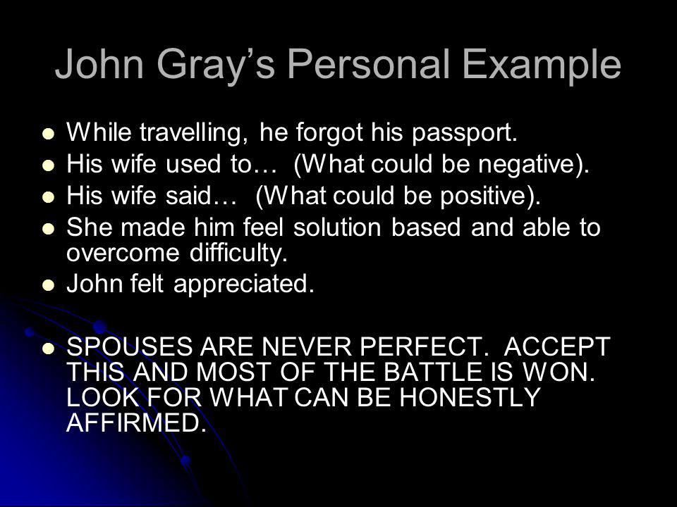 John Gray's Personal Example
