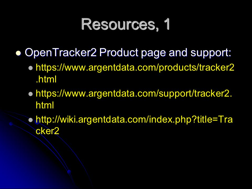 Resources, 1 OpenTracker2 Product page and support: