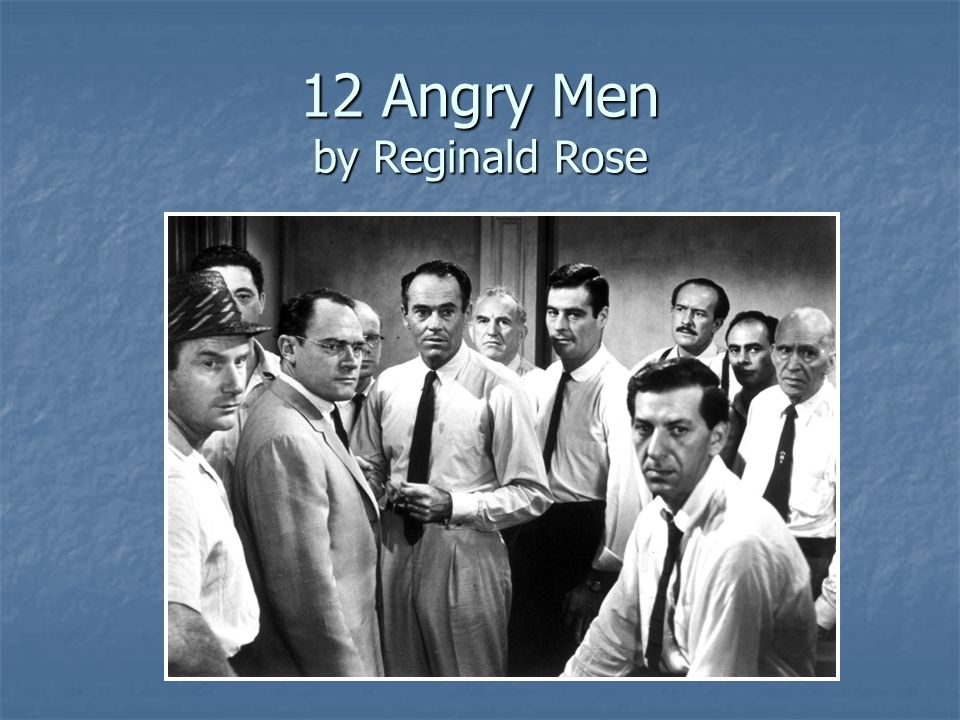 a literary analysis of 12 angry men by reginald rose