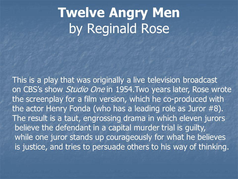 Twelve Angry Men by Reginald Rose