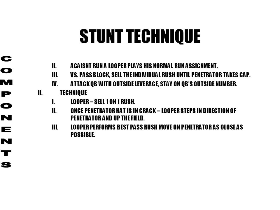 STUNT TECHNIQUE COMPONENTS