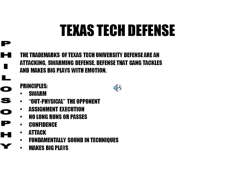 TEXAS TECH DEFENSE PHILOSOPHY