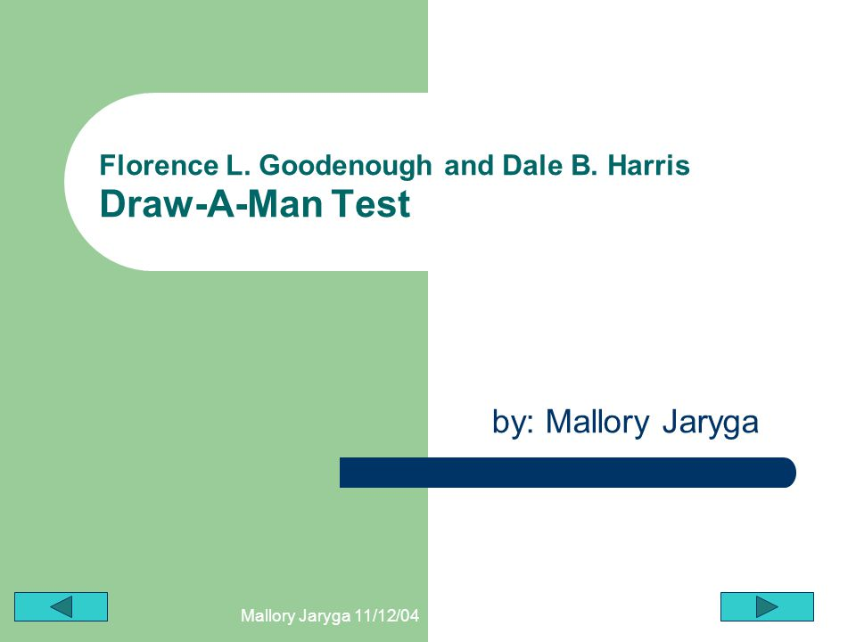 Florence L. Goodenough and Dale B. Harris Draw-A-Man Test