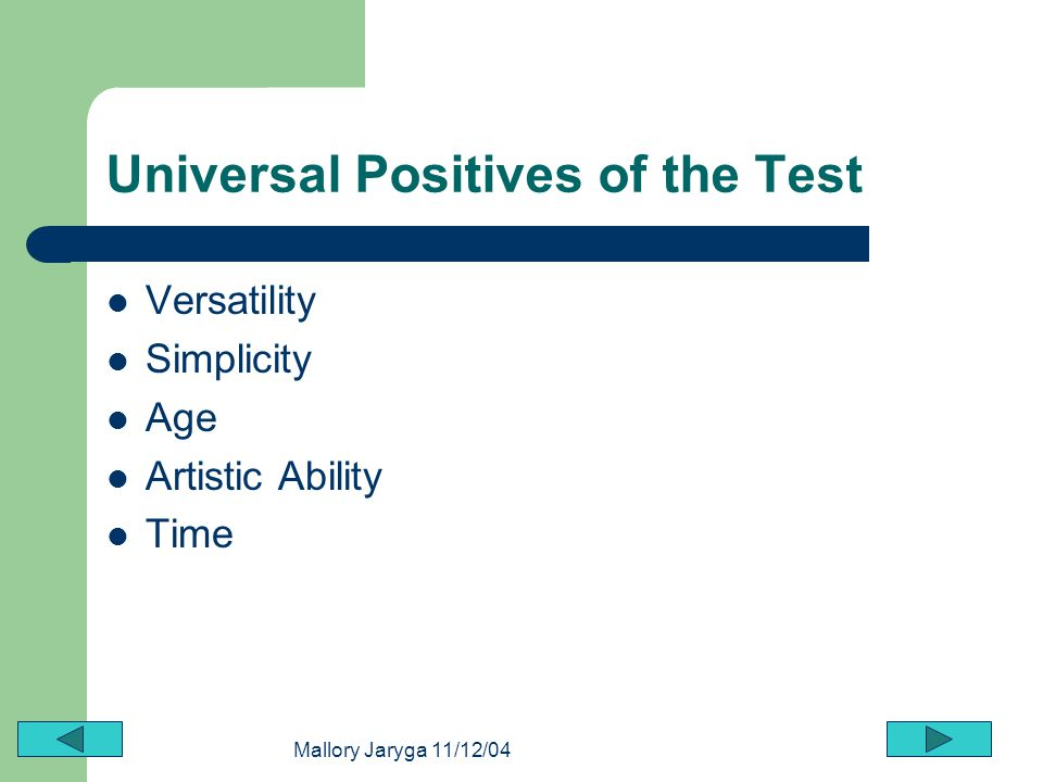 Universal Positives of the Test