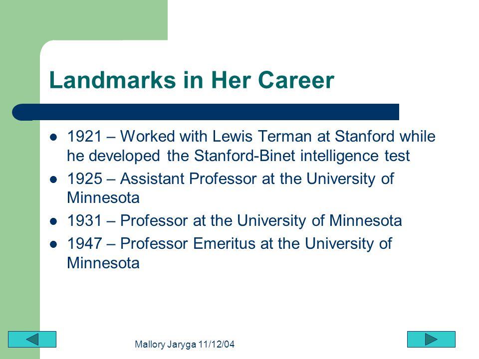 Landmarks in Her Career