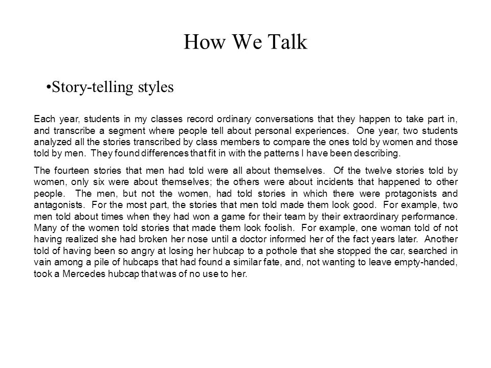 How We Talk Story-telling styles