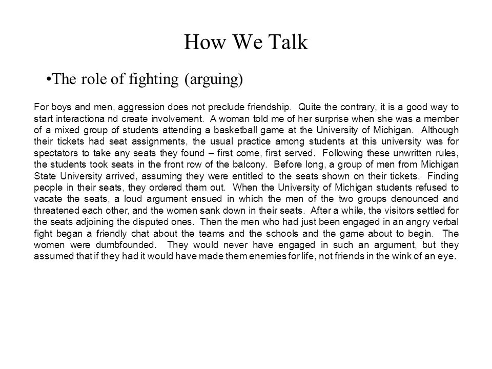 How We Talk The role of fighting (arguing)