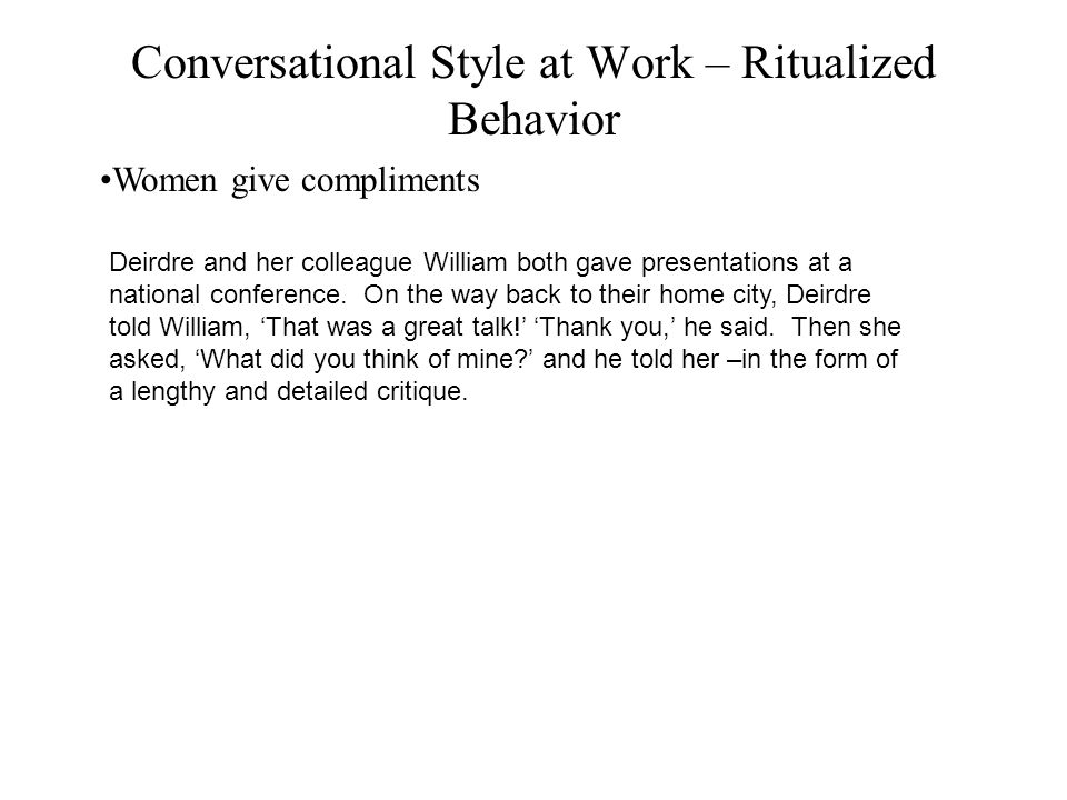 Conversational Style at Work – Ritualized Behavior