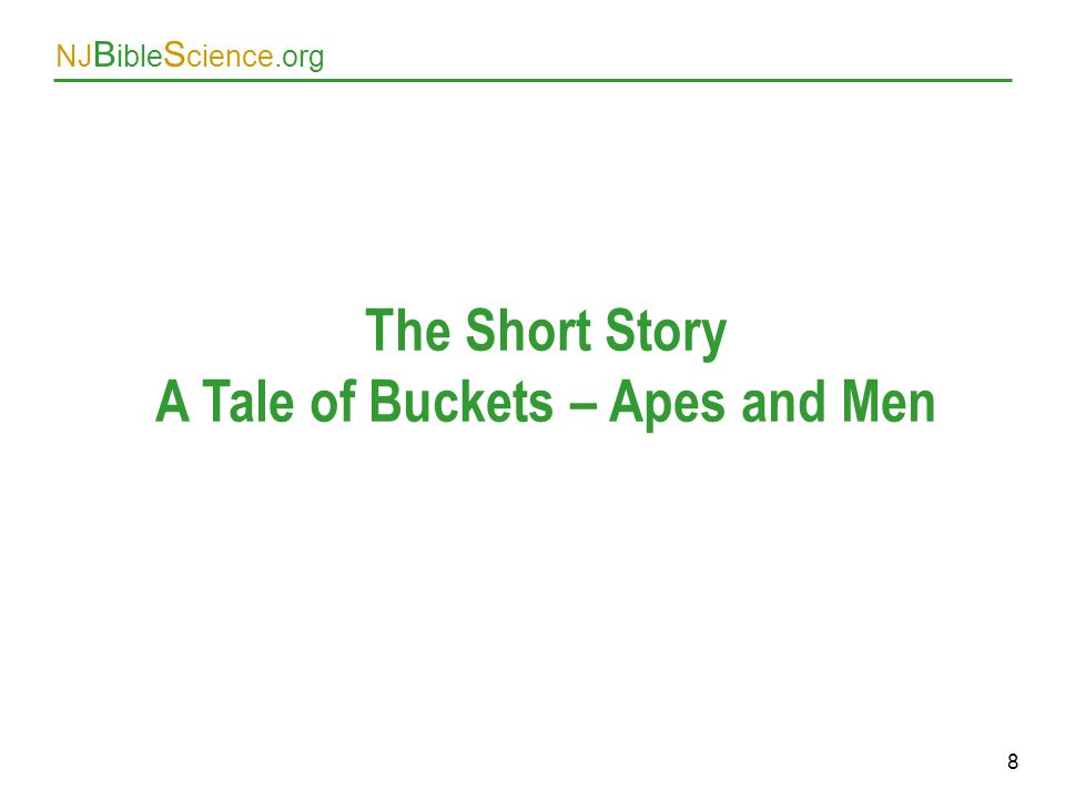 A Tale of Buckets – Apes and Men