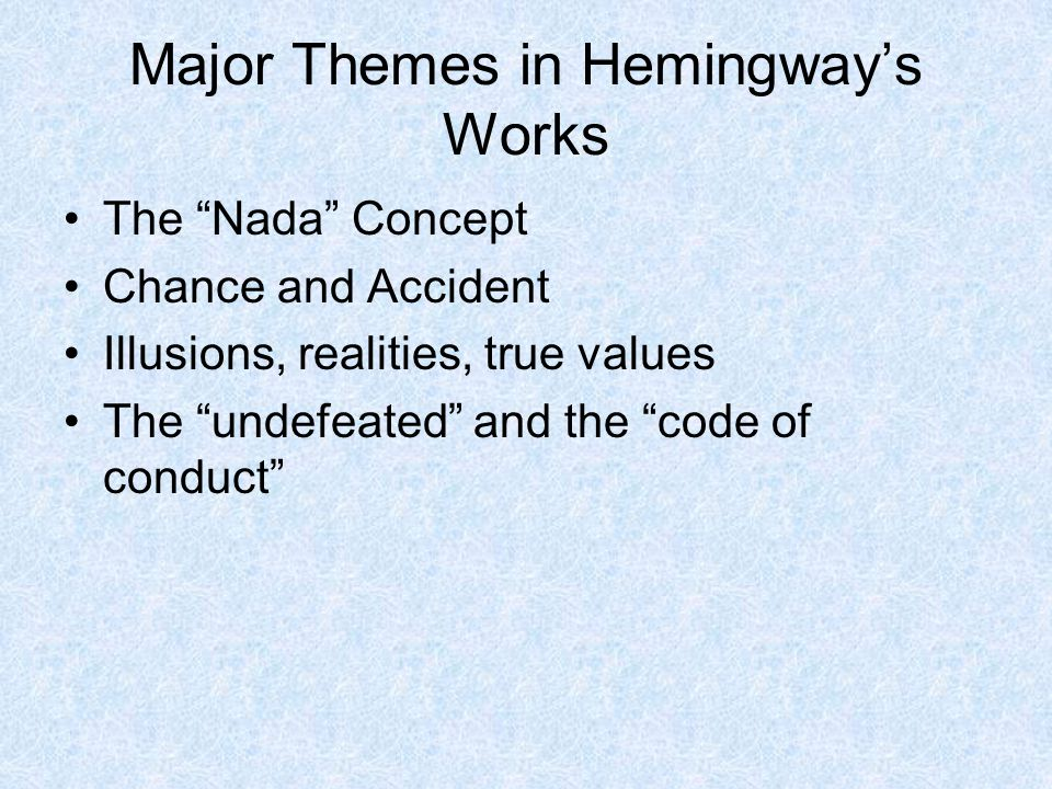Major Themes in Hemingway's Works