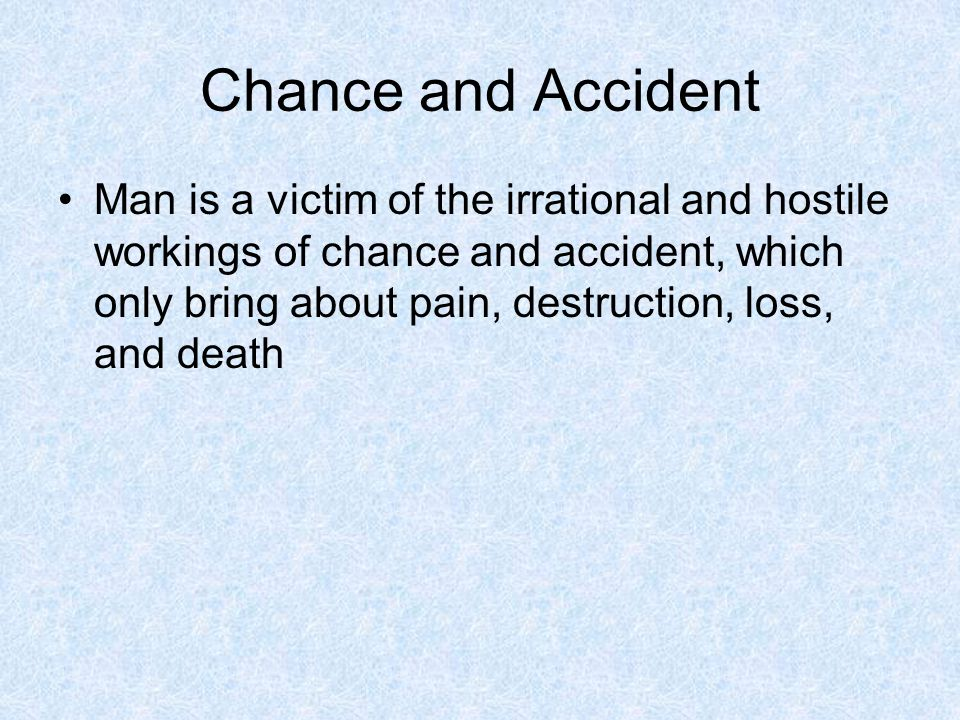 Chance and Accident