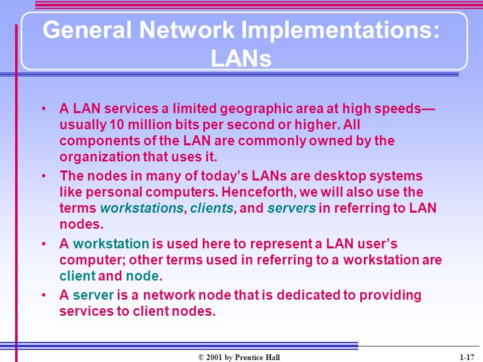 General Network Implementations: LANs