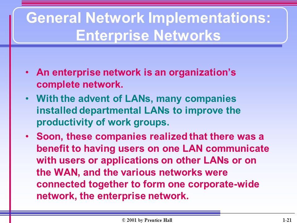General Network Implementations: Enterprise Networks