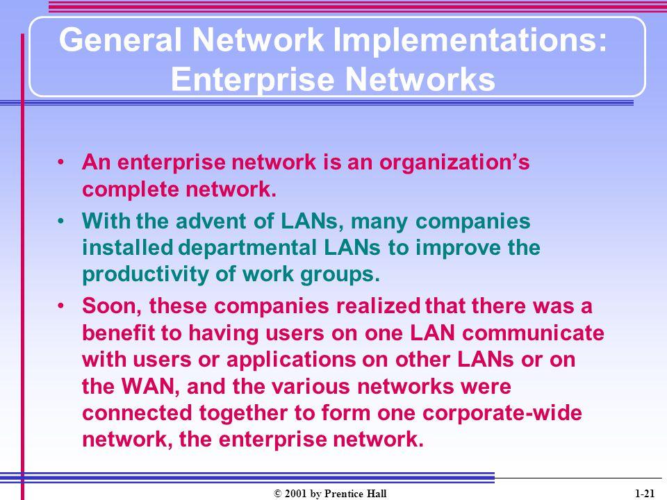 General Network Implementations: Enterprise Networks