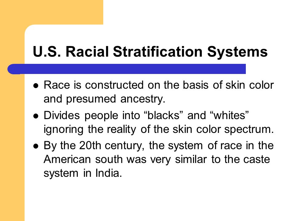 RACE AND SOCIAL STRATIFICATION
