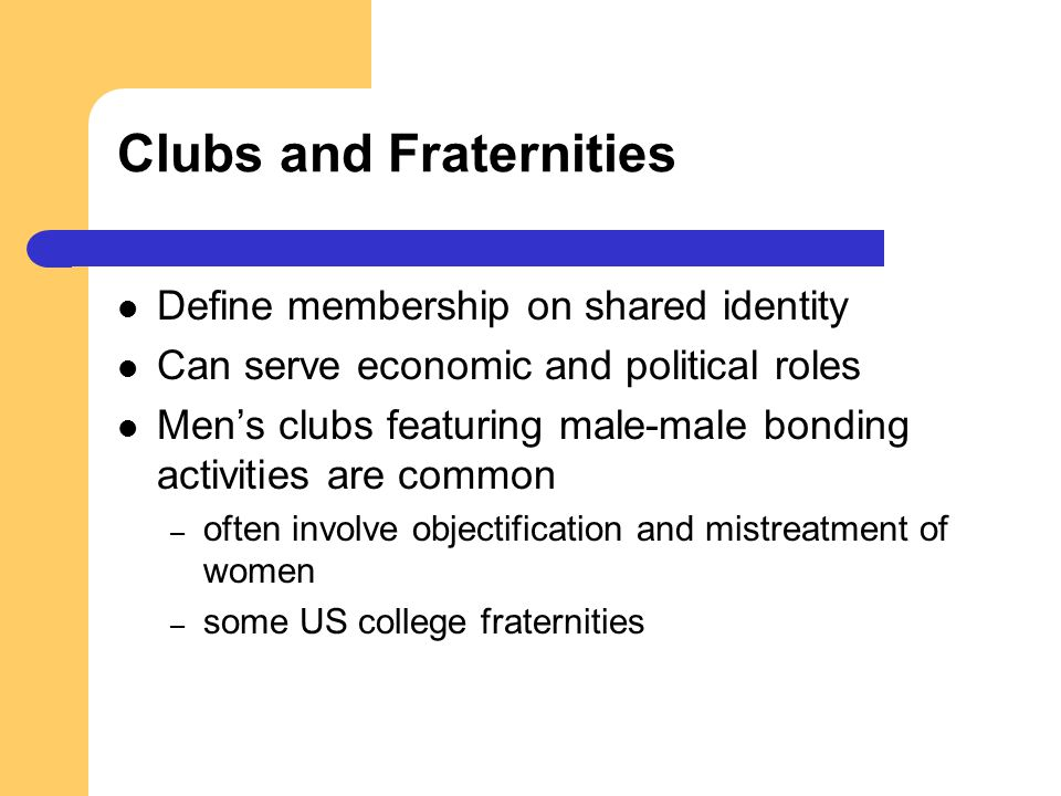 Clubs and Fraternities